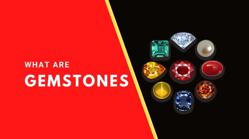 What Are Gemstones_ & Uses Of Gemstones_